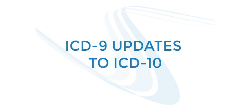 ICD-9 Updates to ICD-10
